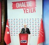 GENEL BAŞKAN - Kılıçdaroğlu, OHAL'de Yeter Forumu'nun Açılışında Konuştu