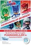 ZİYARETÇİLER - Pijamaskeliler, Yarıyılda Forum Mersin'de