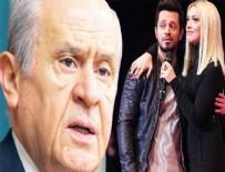 MİLLİ MUTABAKAT - Bahçeli Murat Boz ve Hadise'yi aradı