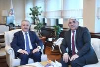 ULAŞTIRMA DENİZCİLİK VE HABERLEŞME BAKANI - Başkan Karaçanta, Bakan Arslan İle Bir Araya Geldi