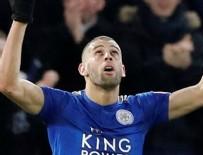 İSLAM - İslam Slimani Leicester City'den ayrılıyor