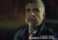 İstanbullu Gelin Dizisi - İstanbullu Gelin 33. Yeni Bölüm Fragman (19 Ocak 2018)