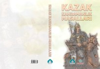 TÜRK DÜNYASI - Kazak Kahramanlık Masalları Kitabı Yayımlandı
