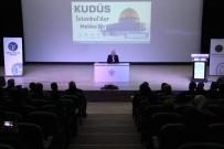 Beyşehir'de 'Kudüs İstanbul'dur, Mekke'dir' Konferansı