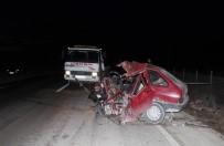 ŞERİT İHLALİ - Cenaze Dönüşü Kazada 4 Kişilik Aile Yok Oldu