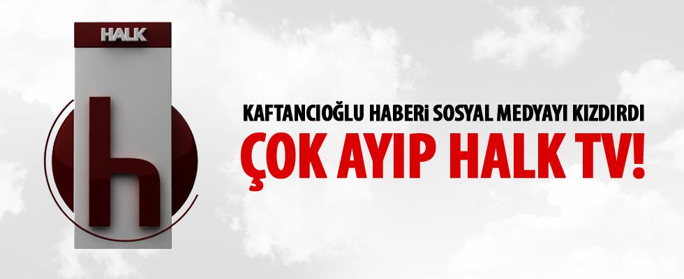 HALK TV, Canan Kaftancıoğlu haberini nasıl gördü?