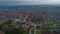 KANAL İSTANBUL - Kanal İstanbul Güzergahındaki O Köy Havadan Görüntülendi