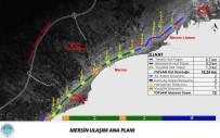 ÇEVRE VE ŞEHİRCİLİK BAKANLIĞI - Mersin'de Raylı Sistem İçin Geri Sayım Başladı