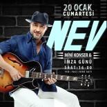 Nev'den Mini Konser Ve İmza Günü