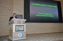TÜRKIYE BILIMLER AKADEMISI - NEÜ'de Türkiye'de Bilim Ve Bilimsel Yayın Politikaları Konuşuldu