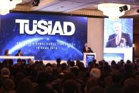 TUNCAY ÖZILHAN - TÜSİAD Başkanı Bilecik Açıklaması 'Göstermelik Demokrasi Diye Bir Şey Yoktur'