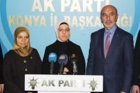 RAVZA KAVAKÇI KAN - AK Parti İnsan Haklarından Sorumlu Genel Başkan Yardımcısı Ravza Kavakcı Kan Açıklaması