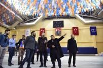 GENÇLİK KOLLARI - Başkan Yağcı, AK Parti 6. İl Kongresinin Gerçekleştirileceği Spor Salonunda İncelemelerde Bulundu