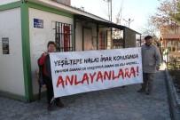 YEŞILTEPE - Yeşiltepe Mahallesinin Taleplerini Anlatan Pankart Kesildi