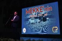 AYDIN DOĞAN - Gümüşhane Belediyesinden Mekke'nin Fethi Programı