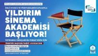 DERVIŞ ZAIM - Sinema Akademisi Başlıyor