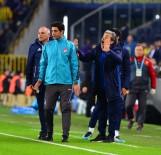 MEHMET TOPAL - Süper Lig Açıklaması Fenerbahçe Açıklaması 1 - Göztepe Açıklaması 0 (İlk Yarı)