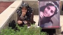 KADIN CİNAYETLERİ - Öldürülen Feray'ın Annesi Açıklaması 'Bu Zanlının En Ağır Cezayı Almasını İstiyorum'
