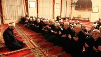 HULUSİ EFENDİ - Somuncu Baba Külliyesi'nde Mehmetçik'e 'Zafer Duası'