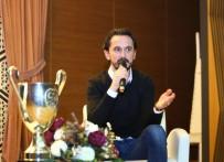 TUNCAY ŞANLI - Eski Milli Futbolcu Tuncay Şanlı, Gençlerle Tecrübelerini Paylaştı