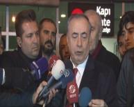 GALATASARAY BAŞKANı - 'Galatasaray'ın Tek Hedefi Şampiyonluk'