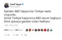 ŞAMİL TAYYAR - Milletvekili Tayyar'dan ABD'ye Serum Göndermesi