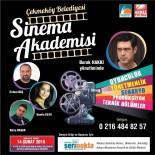 CEYDA DÜVENCİ - Çekmeköy Sinema Akademisi'nde Kayıtlar Başladı