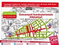 ÇAVUŞBAŞı - Ümraniye Alemdağ Caddesi Trafiğe Kapatılıyor