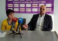ALEYNA - Edremit Bld. Gürespor - İstanbulgücü Maçının Ardından