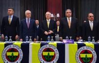 FENERBAHÇE BAŞKANI - Fenerbahçe Ocak Ayı Olağan Divan Kurulu Toplantısı Başladı