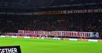 TERÖRE LANET - Galatasaray Taraftarından Zeytin Dalı Harekatı'na Destek