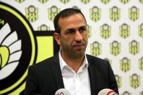 KULÜPLER BIRLIĞI VAKFı - E.Yeni Malatyaspor, Kulüpler Birliği Vakfı Başkanlığı İçin Fikret Orman'ı Destekleyecek