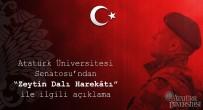 SELÇUKLULAR - Atatürk Üniversitesi Senatosundan Zeytin Dalı Harekâtı Açıklaması Açıklaması