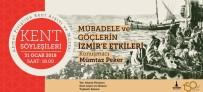 AHMET PIRIŞTINA - Masada 'Göç Ve İzmir' Olacak