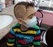 YAŞAM MÜCADELESİ - Ölümcül Hastalığa Yakalanan Çocuk Kafasında Ay Ve Yıldız Taşıyor