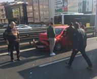 KADIN SÜRÜCÜ - E-5'Te Trafiği Kilitleyen Kaza Açıklaması1 Yaralı