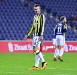 ROBİN VAN PERSİE - Fenerbahçe'de iki isim kadro dışı