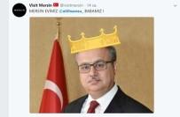 ALİ İHSAN SU - Okulları Tatil Eden Mersin Valisi, Sosyal Medyada 'Kral' İlan Edildi