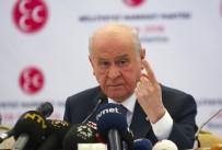 ANAYASA DEĞİŞİKLİĞİ - Bahçeli Açıklaması 'MHP Cumhurbaşkanı Adayı Göstermeyecek'
