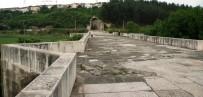 AYASOFYA - Justinianus Köprüsü Dünya Mirası Yolunda