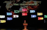 EMPERYALIZM - 18. Türk Tarih Kongresi Başladı