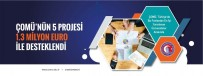 ÇOMÜ'nün 5 Projesi 1.3 Milyon Euro İle Desteklendi