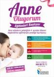 ANNE ADAYLARI - Esenler'de 'Anne Oluyorum' Programı Başlıyor