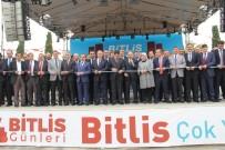 İSMAIL USTAOĞLU - 4. Bitlis Tanıtım Günleri Başladı