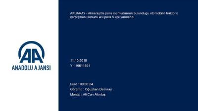 Aksaray'da Polislerin Bulunduğu Araç Kaza Yaptı Açıklaması 5 Yaralı