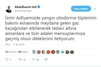 GAZ KAÇAĞI - Bakan Gül'den, İzmir Adliyesinde Zehirlenenlere Geçmiş Olsun Dileği