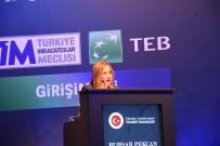 TÜRK EKONOMI BANKASı - Bakan Pekcan Açıklaması 'Girişimcilerimiz Daha Da Güçlenecek Ve Daha Yeni Boyutlar Kazanacaktır'