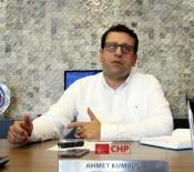 GÜNEŞLI - CHP Antalya İl Başkanı Ahmet Kumbul Açıklaması '