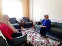 AİLE DANIŞMA MERKEZİ - Psikologlar Aileleri Ziyaret Etti