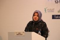 GÜVENLİ OKUL - Bakan Selçuk, Uluslararası Vuslat Platformunun Abant Toplantısına Katıldı